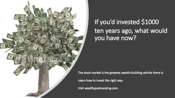 If You Invested $1000 10 Years Ago…