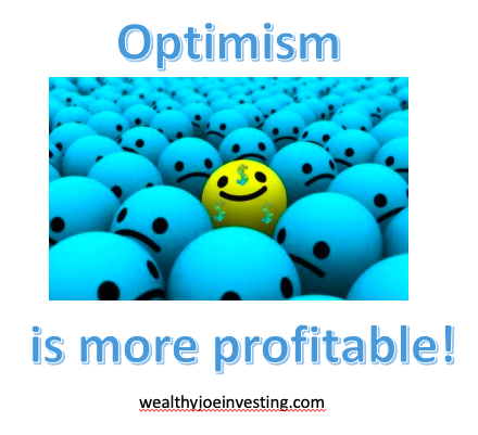 Being An Optimist is More Profitable!